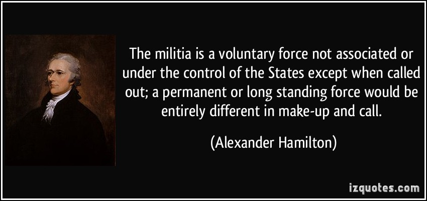 alexander-hamilton-the-militia-is-a-voluntary-force