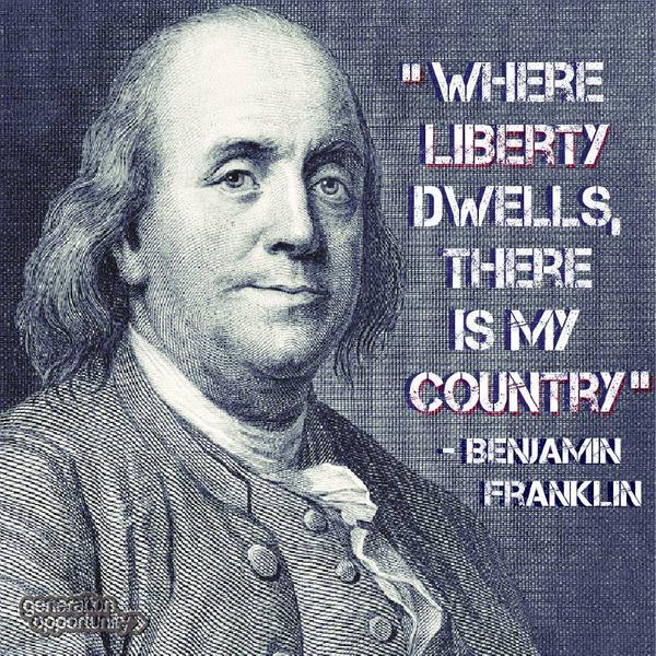 benjamin-franklin-where-liberty-dwells-there-is-my-country