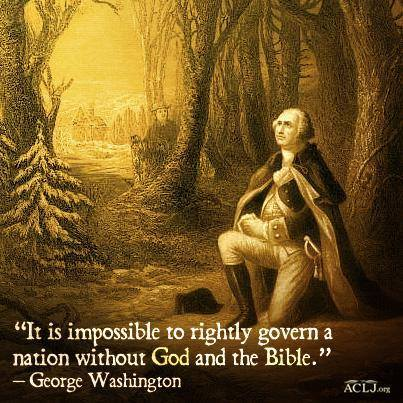 george-washington-it-is-impossible-to-rightly-govern-a-nation-without-god-and-the-bible