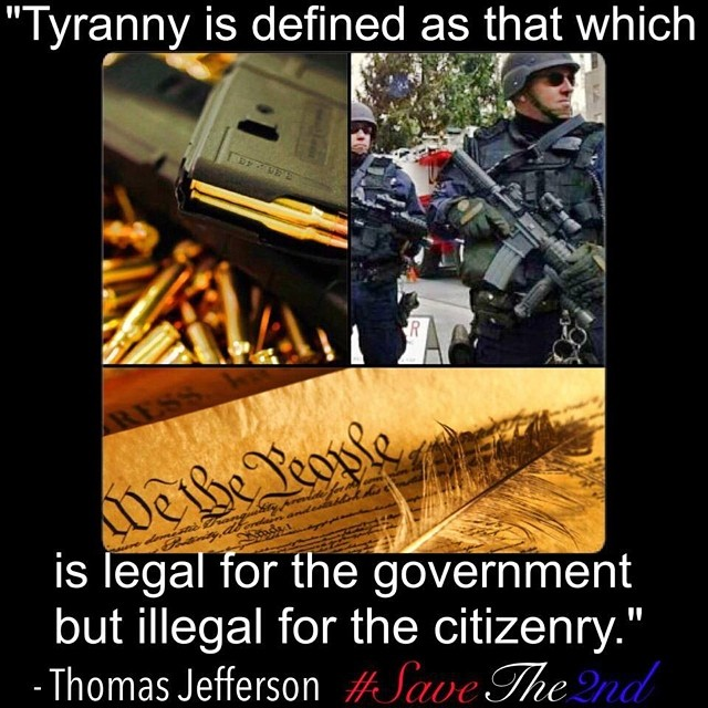 thomas-jefferson-tyranny-is-defined-as-that-which-is-legal-for-the-government