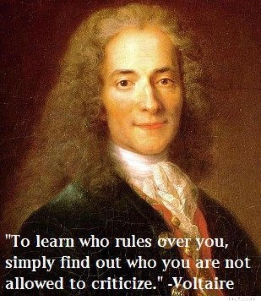 voltaire-to-learn-who-rules-over-you-simply-find-out-who-you-are-not-allowed-to-criticize